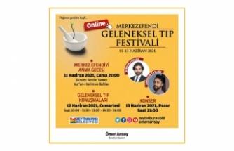 """'Merkezefendi Geleneksel Tıp Festivali'nin 22'ncisi """"Online"""" Olarak Düzenlenecek"""